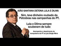 João Santana detona o PT em depoimento ao juiz Moro  Campanha de Dilma t...