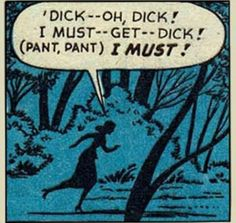 "3 Likes, 1 Comments - One Lonely Comic Book Panel (@onelonelycomicbookpanel) on Instagram: ""#savage #lady #funny #outofcontext #comicbook #panel #ShesGotToHaveIt #lookingforDick #Dick #OLCBP…"""