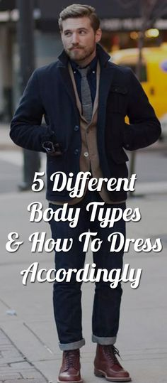 5a8fca63d97 11 Best Men's Body Types images in 2015 | Man fashion, Fashion ...