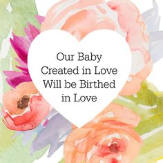 Birthing in Love: birth affirmation
