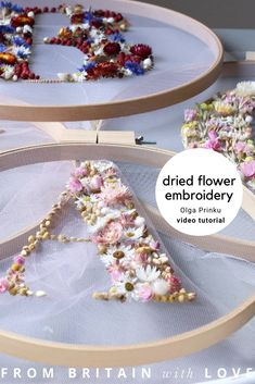 video tutorial - olga prinku dried flower embroidery hoop art initial monogram letters on tulle in embroidery hoop Video Tutorials, Craft Tutorials, Craft Ideas, Embroidery Hoop Art, Flower Embroidery, Beauty Products Gifts, Willow Weaving, Natural Candles, Flower Artwork