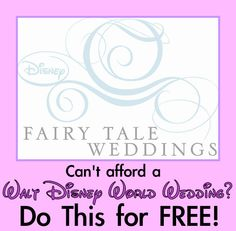 Can't Afford a Wedding at Walt Disney World? The Next Best Thing is Totally FREE!