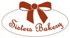Home - Sisters Bakery Bakery, Sisters, Bread Store, Bakery Business, Sister Quotes
