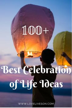 Best Celebration of Life Ideas! Our ULTIMATE list of the very best celebration of life ideas. Click through to find unique ways to celebrate the amazing life and legacy of your loved one, now and forever. Celebration of Life Idea