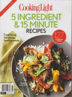 Cooking Light Magazine 5 Ingredient & 15 Minute « Library User Group