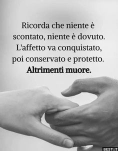 Best Quotes, Love Quotes, Italian Quotes, For You Song, Italian Language, Happy People, Woman Quotes, Karma, Sentences