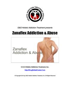 This Special Report discusses Zanaflex Addiction and Abuse.