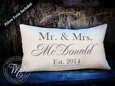 Hey, I found this really awesome Etsy listing at http://www.etsy.com/listing/153583382/personalized-wedding-gift-burlap-pillow