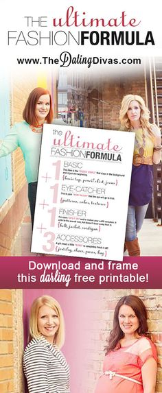 The ULTIMATE Fashion Formula that will help you look your best every day. Darling printable offered in 3 colors. This is a must-download printable!! www.TheDatingDivas.com #freeprintable #fashionformula #fashiontips