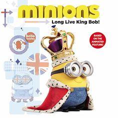 Minions: Long Live King Bob! by Lucy Rosen http://www.amazon.com/dp/0316299936/ref=cm_sw_r_pi_dp_H2Hyvb1C2MEM2