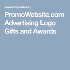 PromoWebsite.com Advertising Logo Gifts and Awards