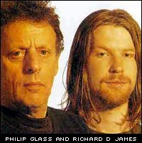 Philip Glass and Richard D James