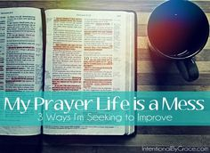 My prayer time is a mess. Love these three ideas to improve your prayer life.