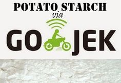 Bisa Pesan Potato Starch, Corn Starch, Wheat Starch Via Gojek.. http://potatostarchtangerang.blogspot.co.id/2015/12/delivery-potato-starch-wheat-starch.html