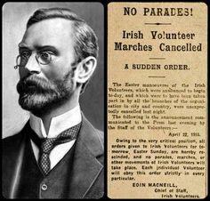 On this day: April 1916 - Eoin MacNeill's last-minute bid to call off Easter Rising The letter penned on Easter Saturday, 22 April by Irish Volunteers chief Eoin MacNeill, dispatched to. Ireland 1916, Irish Independence, Irish Republican Army, Easter Rising, Irish People, Michael Collins, Irish Roots, Shadow Puppets, Fighting Irish