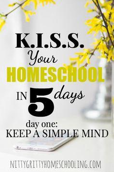 KISS YOUR HOMESCHOOL DAY ONE PINNABLE IMAGE