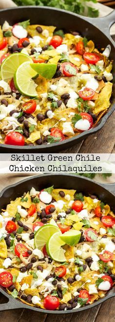 Skillet Green Chile Chicken Chilaquiles   Corn tortilla chips tossed in a green chile sauce and piled high with chicken, black beans, cheese and all of your favorite Mexican toppings!