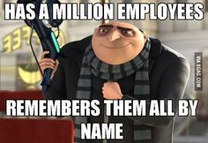 Gru is a good boss!