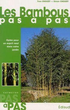 Les Bambous pas à pas Yves Crouzet, Simon Crouzet Livre Cultura