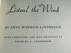 Listen The Wind by Anne Morrow Lindbergh  C1938 by ClosetFull, $12.00
