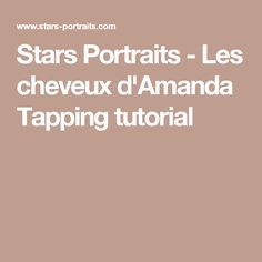Stars Portraits - Les cheveux d'Amanda Tapping tutorial