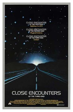 Close Encounters of the Third Kind (1977) After an encounter with U.F.O.s, a line worker feels undeniably drawn to an isolated area in the wilderness where something spectacular is about to happen.