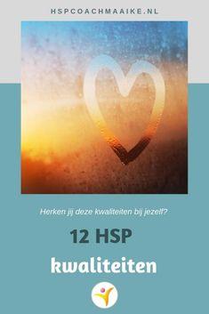 12 kwaliteiten van hoogsensitieve mensen | Maaike Kruijsen, HSP coach