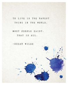 Oscar Wilde Quote Poster, to live is the rarest thing, most people exist, poetry print, wall ...