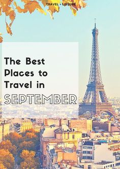 Best Places to Travel in September