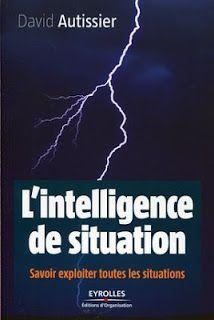 Florilège: Ebook : L'intelligence de situation