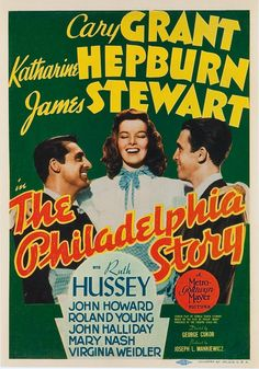 """The Philadelphia Story"" (1940). Country: United States. Director: George Cukor. Cast: Cary Grant, Katharine Hepburn, James Stewart, Ruth Hussey, John Howard, Roland Young"