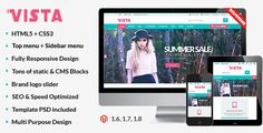 Vista is a brand new premium responsive Magento theme which is fully customizable and suitable for any kind of Magento store on any device. Vista Magento theme is perfect for all creative stores to showcase products, art, photos or other inspiring content.