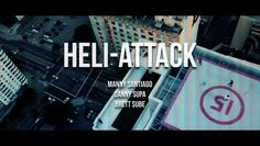 Heli-Attack by Quintin Co.. Filmed on the streets of LA. Featuring Brett Sube, Danny Supa and Manny Santiago. Filmed and edited by rcaerialcam.com
