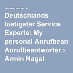 Deutschlands lustigster #Serviceexperte: My personal #Anrufbeantworter › #ArminNagel