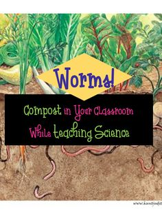Worms in the Classroom! Constructing a Worm Bin for Classroom Composting There's Worms in the Classroom! Constructing a Worm Bin for Classroom CompostingThere's Worms in the Classroom! Constructing a Worm Bin for Classroom Composting 3rd Grade Classroom, Classroom Games, Outdoor Classroom, Classroom Resources, Teaching Resources, Teaching Ideas, Homeschooling Resources, Science Resources, Science Lessons