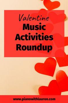 Valentine Music Activities Roundup - Piano with Lauren