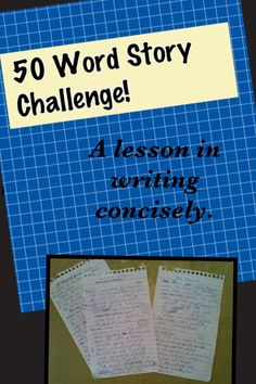 50 word story challenge. Great examples and teaching ideas!