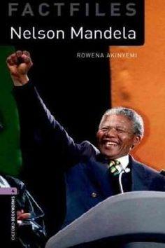 Nelson Mandela / Rowena Akinyemi. Oxford University Press, cop. 2008