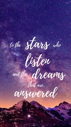 The Star listen me Powerful Motivational Quotes, Inspirational Quotes Wallpapers, Meaningful Quotes, Thought Wallpaper, Cute Wallpaper For Phone, Galaxy Wallpaper, Pretty Quotes, Cute Quotes, Quote Backgrounds