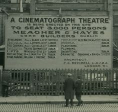 Billboard in O Connell street on the site of the proposed 3000 seater Savoy Cinema. Dublin Street, Dublin City, Rare Photos, Old Photos, Irish People, Cinema Theatre, Vintage Architecture, Sign Painting, Free State