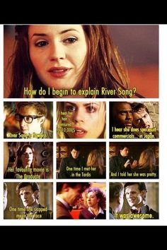 "Doctor Who / Mean Girls - Another one for River: ""That's why her hair's so big. It's full of secrets.""   ""Spoilers."""