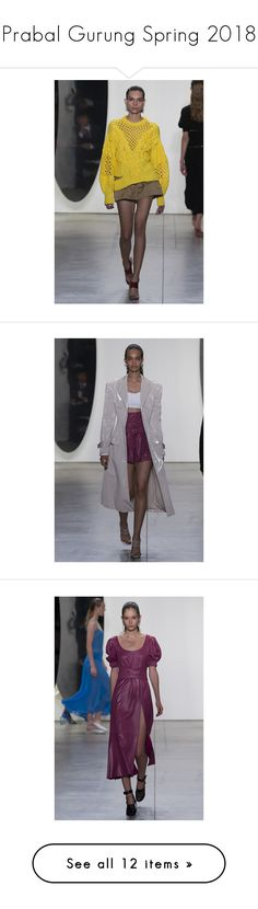 """Prabal Gurung Spring 2018"" by yourstylemood on Polyvore featuring NYFW, fashionWeek, PrabalGurung и ss2018"