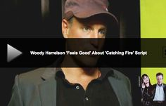 """VIDEO: Woody Harrelson says Catching Fire Script is """"Strong"""" (click to view)"""