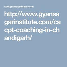 http://www.gyansagarinstitute.com/cacpt-coaching-in-chandigarh/