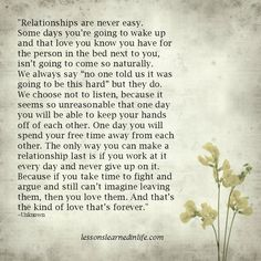 """""""Relationships are never easy.Some days you're going to wake up and that love you know you have for the person in the bed next to you, isn't going to come so naturally.We always say """"no one told ..."""