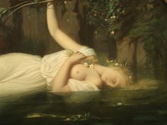 Léopold Burthe ~ Ophelia 'There, on the pendent boughs her coronet weeds  Clambering to hang, an envious sliver broke;  When down her weedy trophies and herself  Fell in the weeping brook. Her clothes spread wide;  And, mermaid-like, awhile they bore her up:  Which time she chanted snatches of old tunes.' Hamlet Act 1V Scene V11