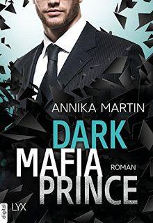 Merlins Bücherkiste: [Rezension] Dark Mafia Prince - Annika Martin #Buchtipp