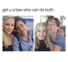 Um I have a bae who can do both his name is cole sprouse