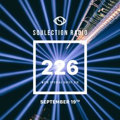 Soulection Radio Show #226 w/ SiR by SOULECTION
