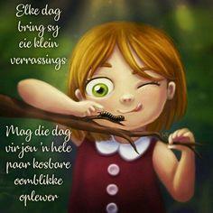 Good Morning Inspirational Quotes, Inspirational Prayers, Good Morning Quotes, Lekker Dag, Afrikaanse Quotes, Goeie Nag, Goeie More, Good Morning Wishes, God Is Good